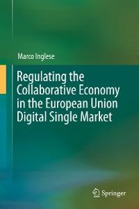 Cover Regulating the Collaborative Economy in the European Union Digital Single Market