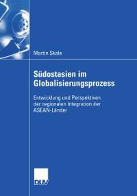 Cover Sudostasien im Globalisierungsprozess