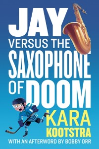 Cover Jay Versus the Saxophone of Doom