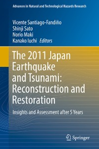 Cover The 2011 Japan Earthquake and Tsunami: Reconstruction and Restoration