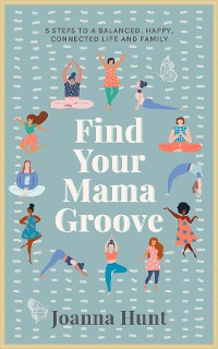Cover Find Your Mama Groove