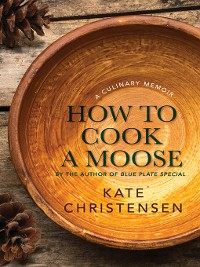 Cover How to Cook a Moose
