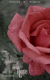 Cover Der Zaunkönig und die Rose