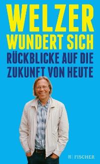 Cover Welzer wundert sich