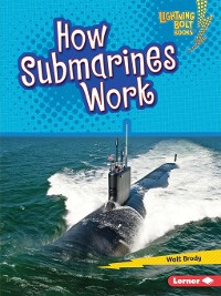 Cover How Submarines Work