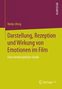 Cover Darstellung, Rezeption und Wirkung von Emotionen im Film