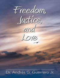 Cover Freedom, Justice, and Love
