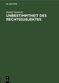 Cover Unbestimmtheit des Rechtssubjektes
