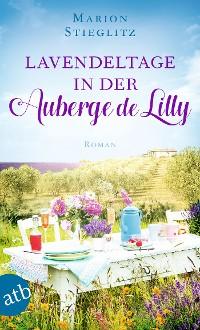Cover Lavendeltage in der Auberge de Lilly