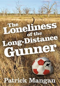 Cover The Loneliness of the Long-Distance Gunner
