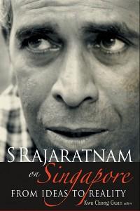 Cover S Rajaratnam on Singapore