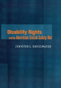 Cover Disability Rights and the American Social Safety Net