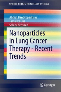 Cover Nanoparticles in Lung Cancer Therapy - Recent Trends