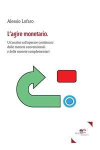 Cover L'agire monetario