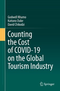 Cover Counting the Cost of COVID-19 on the Global Tourism Industry