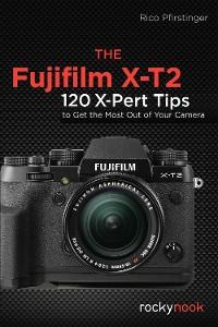 Cover The Fujifilm X-T2