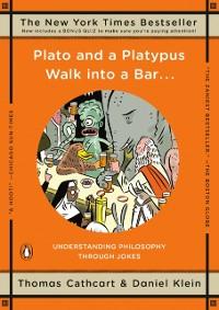 Cover Plato and a Platypus Walk into a Bar . . .
