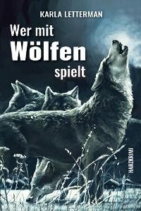 Cover Wer mit Wölfen spielt