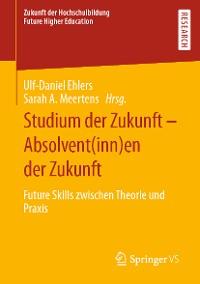 Cover Studium der Zukunft – Absolvent(inn)en der Zukunft