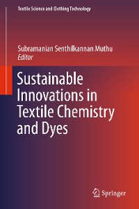 Cover Sustainable Innovations in Textile Chemistry and Dyes
