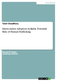 Cover Intercountry Adoption in India. Potential Risk of Human Trafficking
