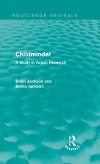 Cover Childminder (Routledge Revivals)