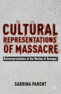 Cover Cultural Representations of Massacre