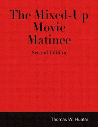 Cover The Mixed-up Movie Matinee