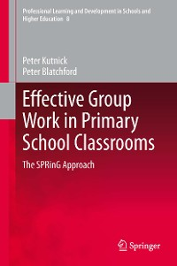 Cover Effective Group Work in Primary School Classrooms