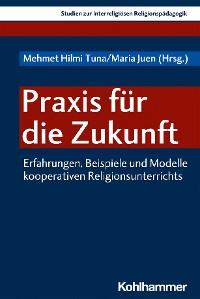 Cover Praxis für die Zukunft