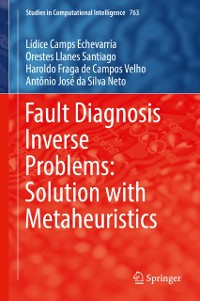 Cover Fault Diagnosis Inverse Problems: Solution with Metaheuristics