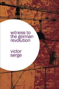 Cover Witness to the German Revolution
