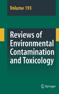 Cover Reviews of Environmental Contamination and Toxicology 193