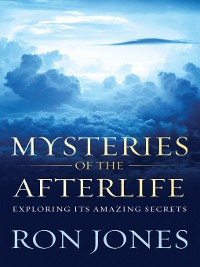 Cover Mysteries of the Afterlife