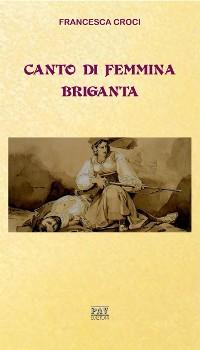 Cover Canto di femmina briganta