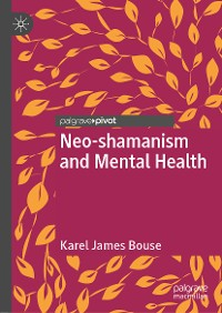 Cover Neo-shamanism and Mental Health