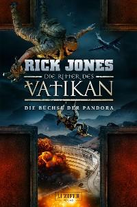 Cover DIE BÜCHSE DER PANDORA (Die Ritter des Vatikan 4)