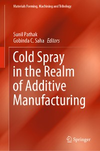 Cover Cold Spray in the Realm of Additive Manufacturing