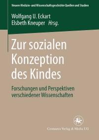 Cover Zur sozialen Konzeption des Kindes