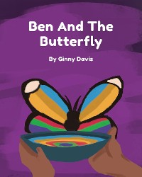 Cover Ben and the Butterfly