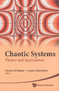 Cover Chaotic Systems: Theory And Applications - Selected Papers From The 2nd Chaotic Modeling And Simulation International Conference (Chaos2009)