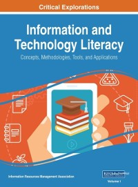 Cover Information and Technology Literacy: Concepts, Methodologies, Tools, and Applications