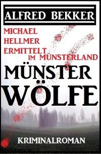 Cover Michael Hellmer ermittelt im Münsterland - Münsterwölfe