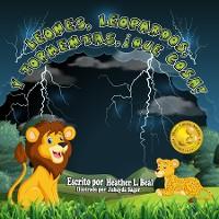 Cover Leones, Leopardos Y Tormentas, ¡Que Cosa! (Spanish Edition)
