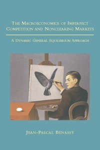 Cover Macroeconomics of Imperfect Competition and Nonclearing Markets