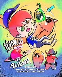 Cover Harold's New Friends R Aliens!