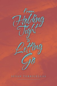 Cover From Holding Tight to Letting Go