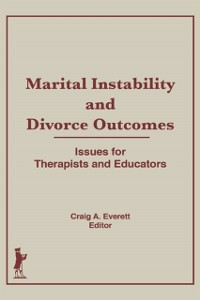 Cover Marital Instability and Divorce Outcomes