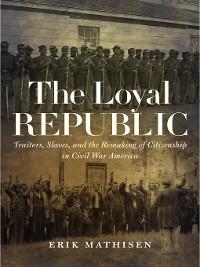 Cover The Loyal Republic