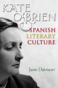 Cover Kate O'Brien and Spanish Literary Culture